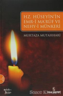 Hz. Hüseyin'in Emr-i Maruf ve Nehy-i Münkeri