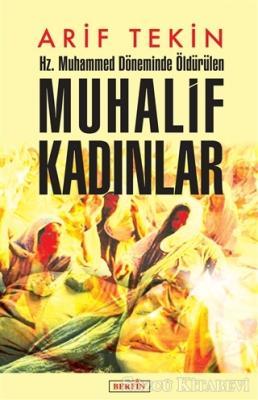 Arif Tekin - Hz. Muhammed Döneminde Öldürülen Muhalif Kadınlar | Sözcü Kitabevi