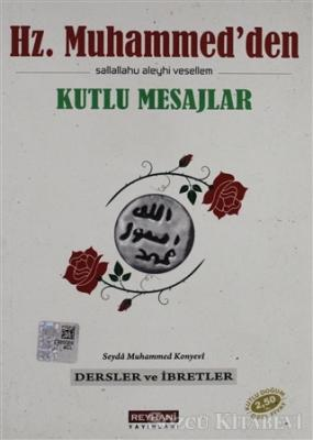 Hz. Muhammed'den Kutlu Mesajlar