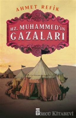 Hz. Muhammedin Gazaları