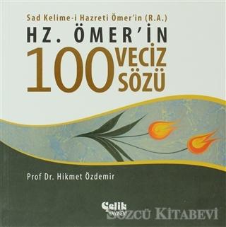 Hz. Ömer'in 100 Veciz Sözü