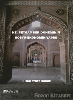 Hz. Peygamber Döneminin Sosyo-Ekonomik Yapısı
