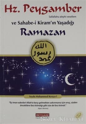 Hz. Peygamber ve Sahabe-i Kiram'ın Yaşadığı Ramazan