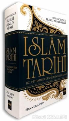 Hz. Peygamber'den Günümüze Kadar İslam Tarihi