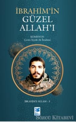Kolektif - İbrahim'in Güzel Allah'ı | Sözcü Kitabevi