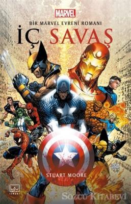 Stuart Moore - İç Savaş: Bir Marvel Evreni Romanı | Sözcü Kitabevi