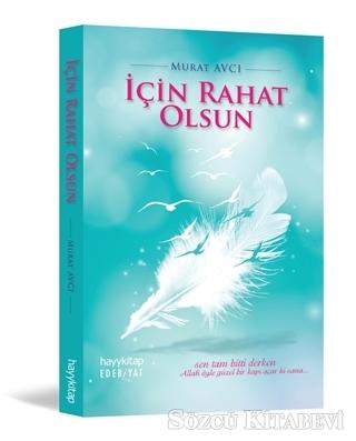 Murat Avcı - İçin Rahat Olsun   Sözcü Kitabevi
