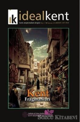 İdeal Kent - Kent Araştırmaları Dergisi Sayı : 13