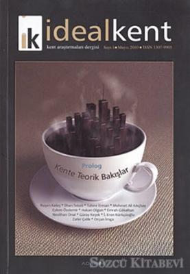 İdeal Kent - Kent Araştırmaları Dergisi Sayı: 1