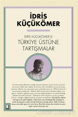 İdris Küçükömer - İdris Küçükömer'le Türkiye Üstüne Tartışmalar | Sözcü Kitabevi