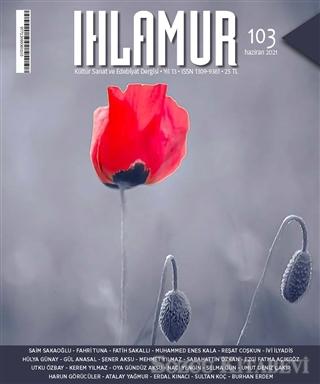 Ihlamur Dergisi Sayı: 103 Haziran 2021