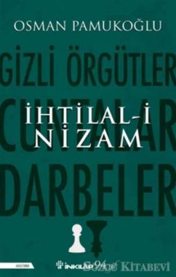 Osman Pamukoğlu - İhtilal-i Nizam (imzalı) | Sözcü Kitabevi