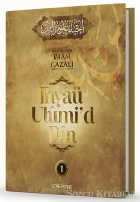 İhyaü Ulumi'd Din 1.Cilt