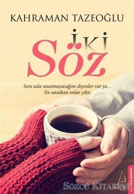 Kahraman Tazeoğlu - İki Söz | Sözcü Kitabevi