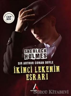 İkinci Lekenin Esrarı - Sherlock Holmes