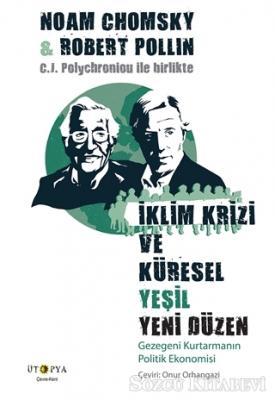 Noam Chomsky - İklim Krizi ve Küresel Yeşil Yeni Düzen | Sözcü Kitabevi