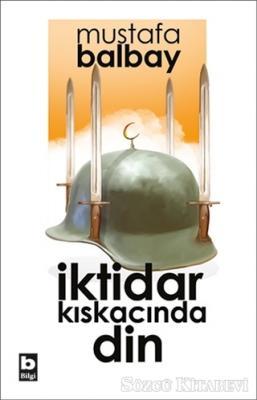 Mustafa Balbay - İktidar Kıskacında Din | Sözcü Kitabevi