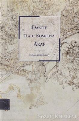 Dante Alighieri - İlahi Komedya - Araf   Sözcü Kitabevi