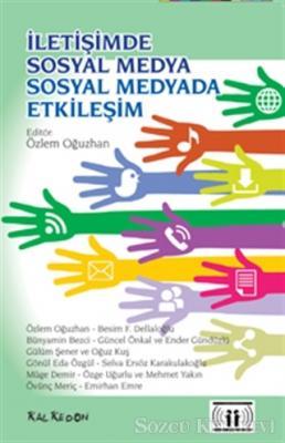 Özlem Oğuzhan - İletişimde Sosyal Medya - Sosyal Medyada Etkileşim | Sözcü Kitabevi