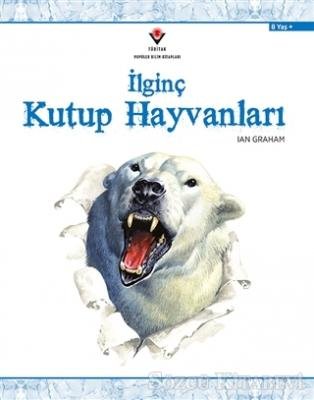 İlginç Kutup Hayvanları