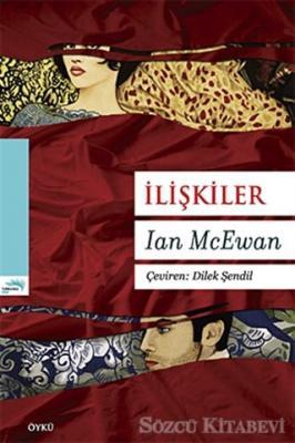 Ian McEwan - İlişkiler | Sözcü Kitabevi
