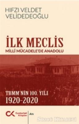 Hıfzı Veldet Velidedeoğlu - İlk Meclis | Sözcü Kitabevi