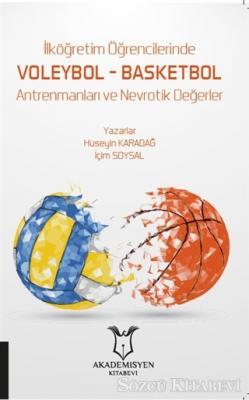 İlköğretim Öğrencilerinde Voleybol – Basketbol Antrenmanları ve Nevrotik Değerler