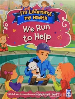 I'm Learning My Hadith - We Run To Help