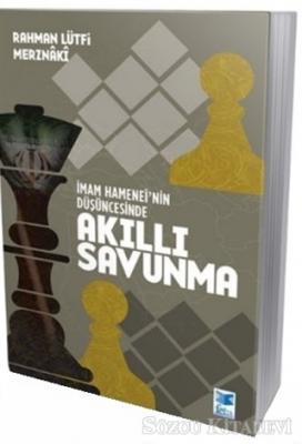 İmam Hamenei'nin Düşüncesinde Akıllı Savunma