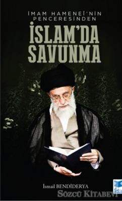 İmam Hamenei'nin Penceresinden İslam'da Savunma