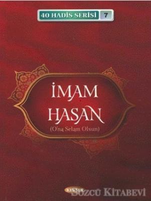 İmam Hasan (A.S) (40 Hadis Serisi 7)