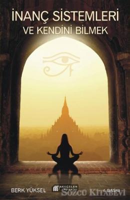 İnanç Sistemleri ve Kendini Bilmek