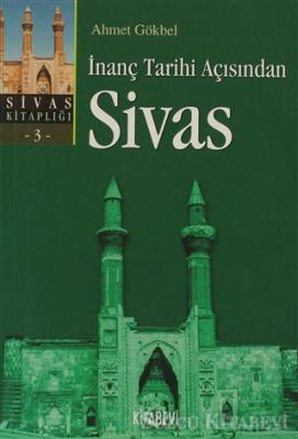 İnanç Tarihi Açısından Sivas