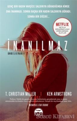 T. Christian Miller - İnanılmaz | Sözcü Kitabevi