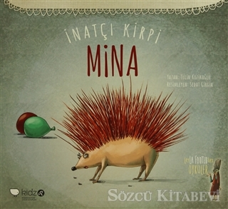 İnatçı Kirpi Mina