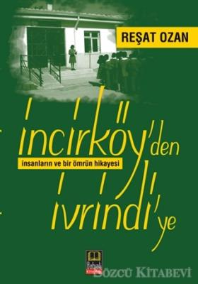 İncirköy'den İvrindi'ye