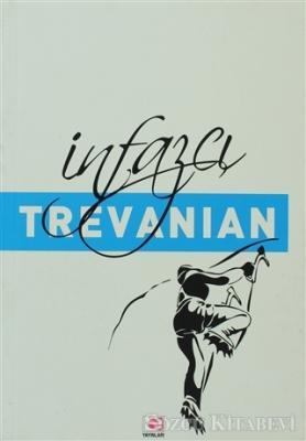 Trevanian (Rodney William Whitaker) - İnfazcı | Sözcü Kitabevi