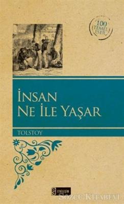 Lev Nikolayeviç Tolstoy - İnsan Ne İle Yaşar | Sözcü Kitabevi