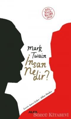 Mark Twain - İnsan Nedir? | Sözcü Kitabevi