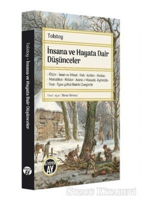 Lev Nikolayeviç Tolstoy - İnsana ve Hayata Dair Düşünceler | Sözcü Kitabevi