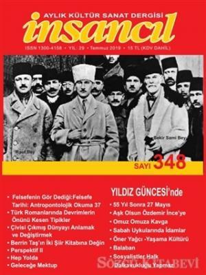 İnsancıl Aylık Kültür Sanat Dergisi Sayı: 348 Temmuz 2019