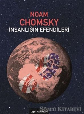 Noam Chomsky - İnsanlığın Efendileri | Sözcü Kitabevi