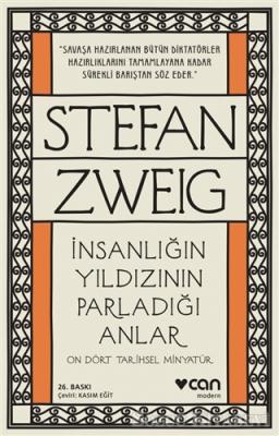 Stefan Zweig - İnsanlığın Yıldızının Parladığı Anlar | Sözcü Kitabevi