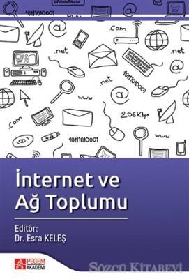 İnternet ve Ağ Toplumu