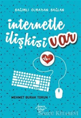 İnternetle İlişkisi Var