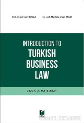 Introduction to Turkish Business Law (Cases&Materials)