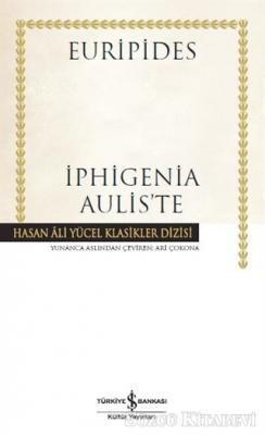İphigenia Aulis'te (Ciltli)