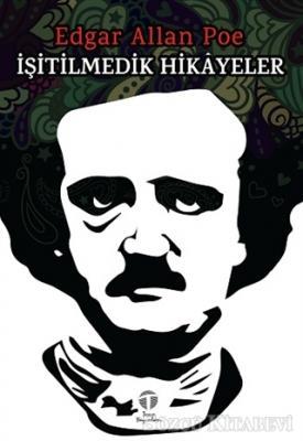 Edgar Allan Poe - İşitilmedik Hikayeler | Sözcü Kitabevi