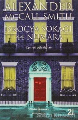 Alexander McCall Smith - İskoçya Sokağı 44 Numara | Sözcü Kitabevi