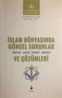 İslam Dünyasında Güncel Sorunlar ve Çözümleri